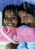 Front cover for the book The Best Laid Plans by Sarah Mayberry
