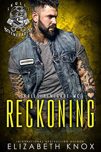 Reckoning (Skulls Renegade MC Book 5) (Outline Donkey)