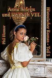 Anna Boleyn und Heinrich VIII.