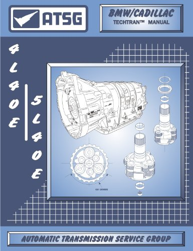 ATSG 5L40E / 4L40E GM THM Transmission Repair Manual (5L40E Tools - 5L40E Valve Body - 5L40E Transmission for Sale 4L40E Best Repair Book Available!)