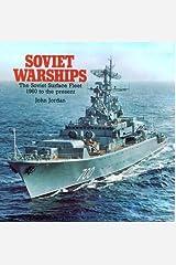 Soviet Warships: The Soviet Surface Fleet 1960 to the Present Hardcover