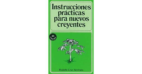 Instrucciones Prcticas Para Nuevos Creyentes Ebook Rodolfo