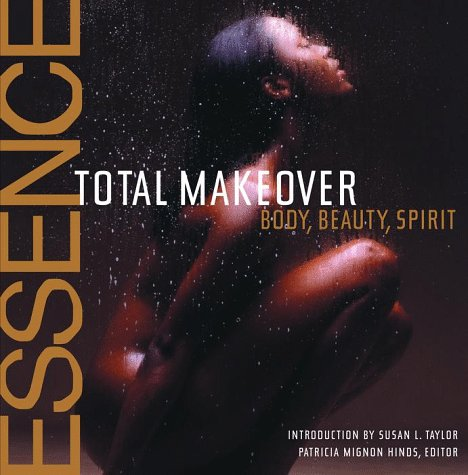 Search : The Essence Total Makeover: Body, Beauty, Spirit