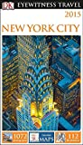New York City 2015 - Eyewitness Travel Guide, Dorling Kindersley Publishing Staff, 1465410511