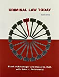 Criminal Law Today, Schmalleger, Frank J. and Hall, Daniel E., 0135096251