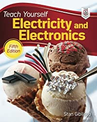 Teach Yourself Electricity and Electronics, 5th Edition (Teach Yourself Electricity & Electronics)