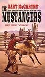 The Mustangers, Gary McCarthy, 0843945184