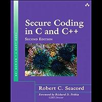 Secure Coding in C and C++: Secure Coding in C and C+_2 (SEI Series in Software Engineering)