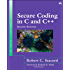 Secure Coding in C and C++ (SEI Series in Software Engineering)