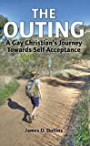 The Outing: A Gay Christian's Journey Towards Self-Acceptance