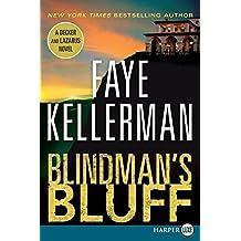 Blindman's Bluff: A Decker and Lazarus Novel