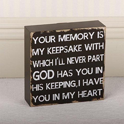 6x6x1.75 chunky wood sign (YOUR MEMORY IS MY (God Keepsake)