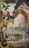 Rebellious Love, Maura Seger, 0671643673