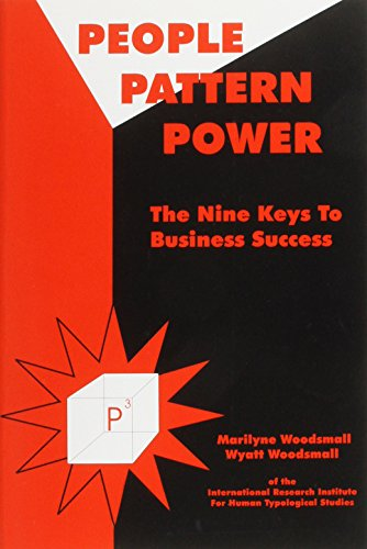 People Pattern Power: P3 : The Nine Keys to Business Success