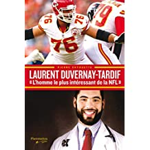 Laurent Duvernay-Tardif: «L'homme le plus intéressant de la NFL»