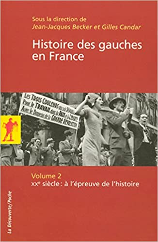 Téléchargement Histoire des gauches en France pdf
