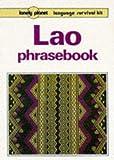 Lao Phrasebook (Lonely Planet Language Survival Kits)