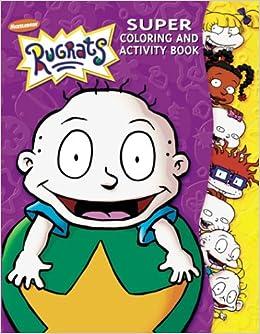 Rugrats: Super Coloring and Activity Book #1: Karen Craig ...