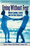 Living Without Fear, Thomas E. Wagner and Michael J. Bugeja, 0878755268