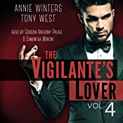 The Vigilante's Lover #4: The Vigilantes #4 | Annie Winters, Tony West