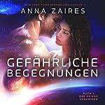 Gefährliche Begegnungen (Buch 1 der Krinar Chroniken)   Anna Zaires,Dima Zales