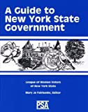 A Guide to New York State Government, , 093682641X