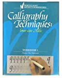 img - for Calligraphy Techniques: Lower Case Italic (Workbook 1) book / textbook / text book
