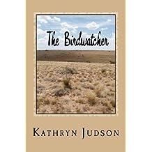 The Birdwatcher: A Smolder Novel (The Smolder) (Volume 2)
