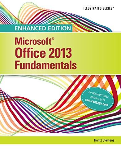 Enhanced Microsoft Office 2013: Illustrated Fundamentals (Microsoft Office 2013 Enhanced Editions) Pdf