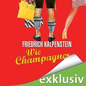 Wie Champagner (Herbert 2) Hörbuch
