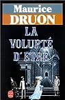 La Volupté d'être par Druon