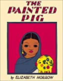 The Painted Pig, Elizabeth Morrow, 0826327699