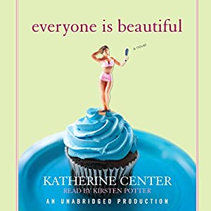 Everyone Is Beautiful Audiobook