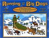 Running with the Big Dogs, Lori Yanuchi, 096701770X