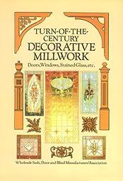 Turn-of-the-Century Decorative Millwork
