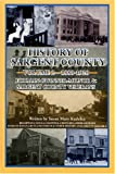 History of Sargent County - Volume 2 - 1880-1920, Susan Kudelka, 1931916357