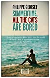 Front cover for the book Summertime All The Cats Are Bored (World Noir) by Philippe Georget