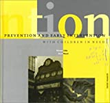 img - for Prevention and Early Intervention with Children in Need (Dartington Social Research) by Professor Michael Little (1999-10-07) book / textbook / text book