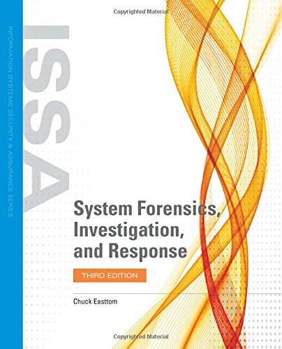 1284121844 - System Forensics, Investigation, and Response (Information Systems Security & Assurance)