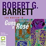 Guns 'N' Rosè | Robert G. Barrett