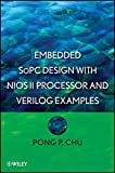 img - for Embedded SoPC Design with Nios II Processor and Verilog Examples book / textbook / text book