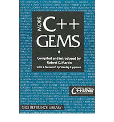 [(More C++ Gems)] [by: Robert Martin]