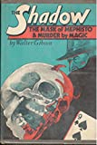 The Mask of Mephisto & Murder by Magic (Shadow)
