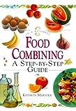 Food Combining, Kathryn Marsden, 1862044791