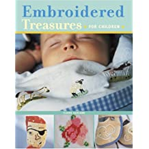Embroidered Treasures * For Children *