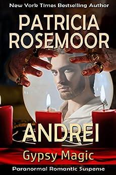 Andrei (Gypsy Magic Book 3) by [Patricia Rosemoor]