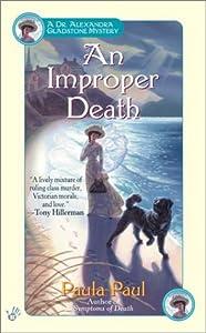 An Improper Death (Dr. Alexandra Gladstone Mysteries)