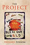 The Project, Richard Keith Folsom, 0984300813