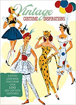 1950s Costumes Vintage Costume Inspirations: A Retro Look Book Featuring Over 100 Mid-Century Costume Illustrations  AT vintagedancer.com