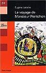 Le voyage de Monsieur Perrichon par Labiche